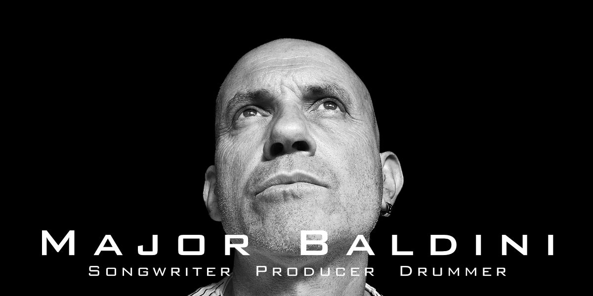 Major Baldini, songwriter, producer, drummer